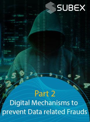 Digital Mechanisms To Prevent Data Related Frauds